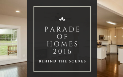 2016 Parade of Homes: Behind the Scenes