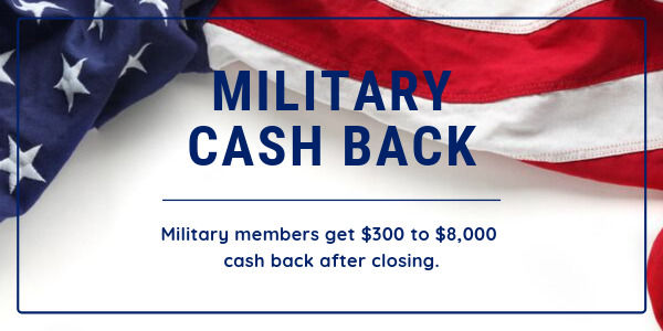 military cash back military members get $300 to $8,000 cash back after closing